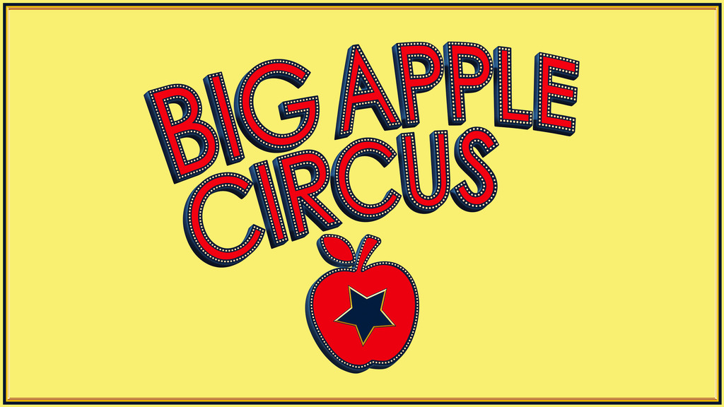 Big Apple Circus Tickets