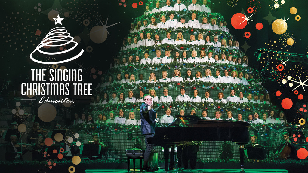 Edmonton Singing Christmas Tree Tickets