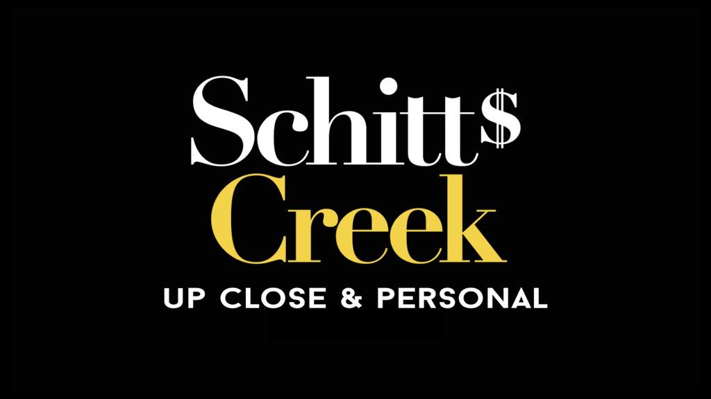 Schitt's Creek: Up Close & Personal Tickets